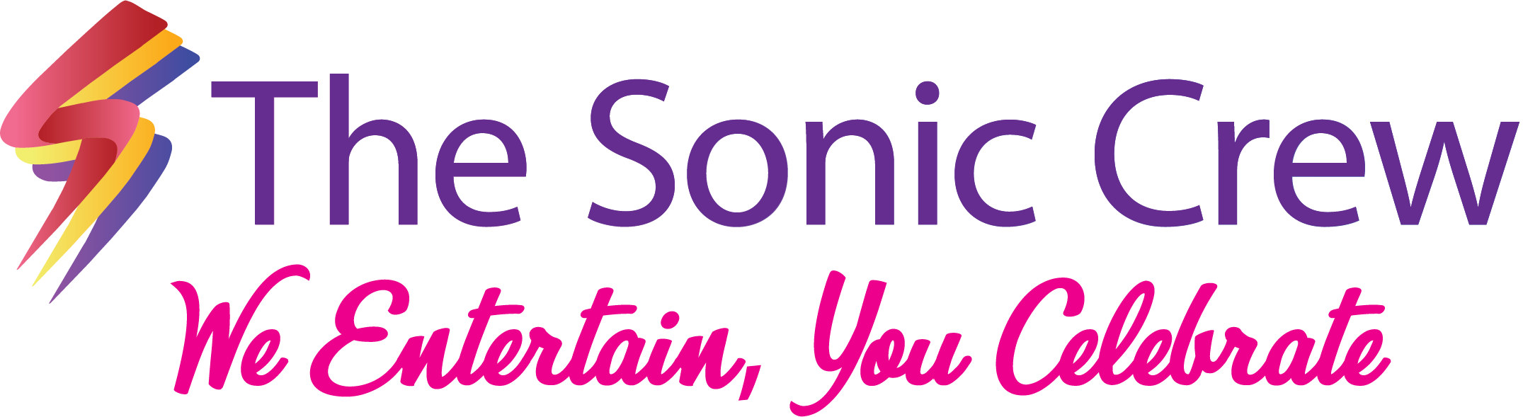 The Sonic Crew Logo with tagline : We entertain, you celebrate