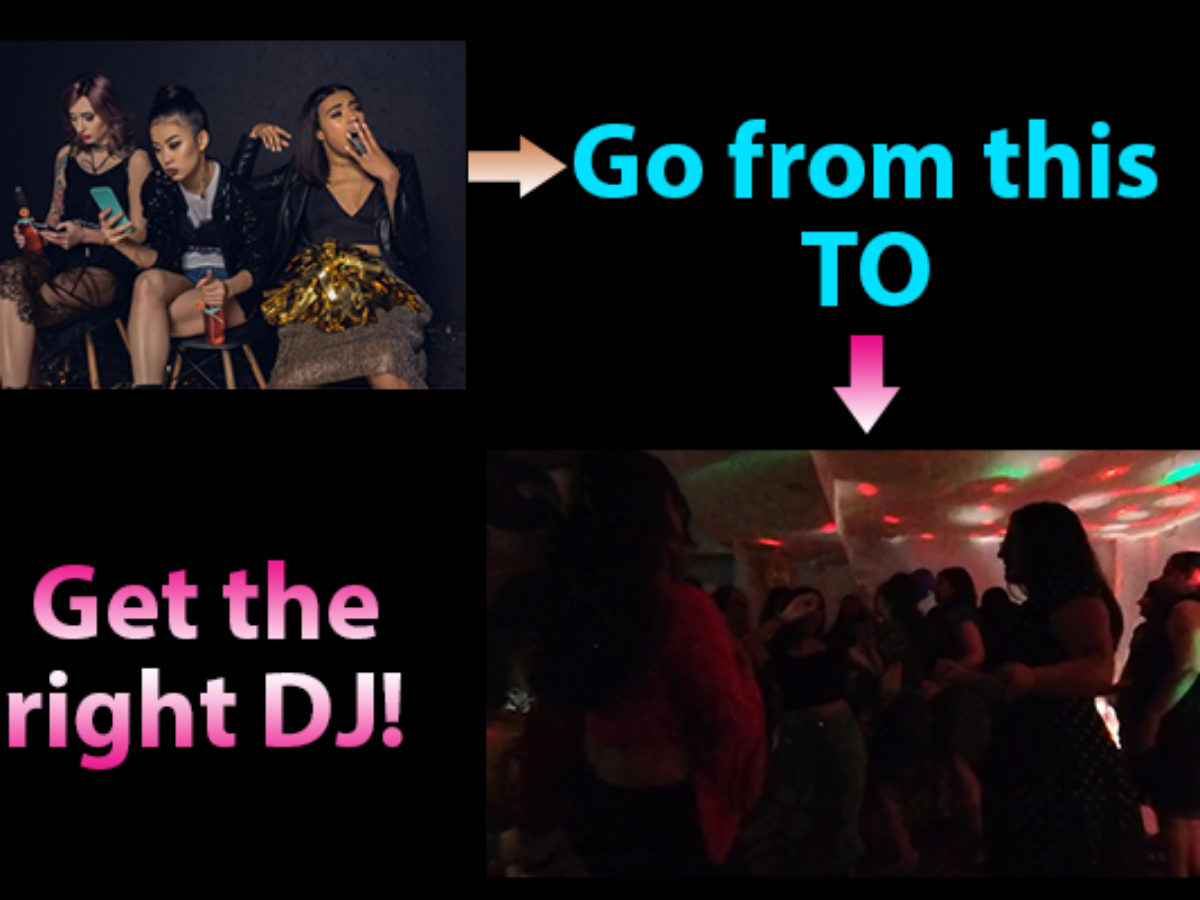 Get the Right DJ!
